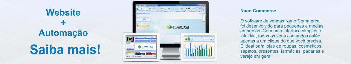 Integração com Loja virtual O software de vendas Nano Commerce foi desenvolvido para pequenas e médias empresas. Com uma interface simples e intuitiva, todos os seus comandos estão apenas a um clique do que você precisa.